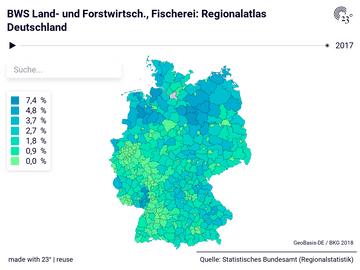 BWS Land- und Forstwirtsch., Fischerei: Regionalatlas Deutschland
